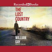 Lost Country Audiobook, by William Gay