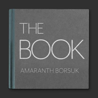 The Book Audiobook, by Amaranth Borsuk
