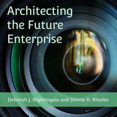 Architecting the Future Enterprise Audiobook, by