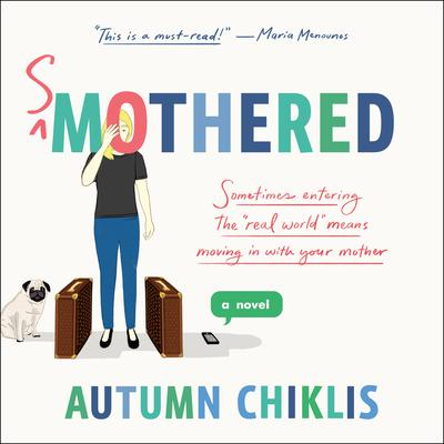 Smothered: A Novel Audiobook, by Autumn Chiklis