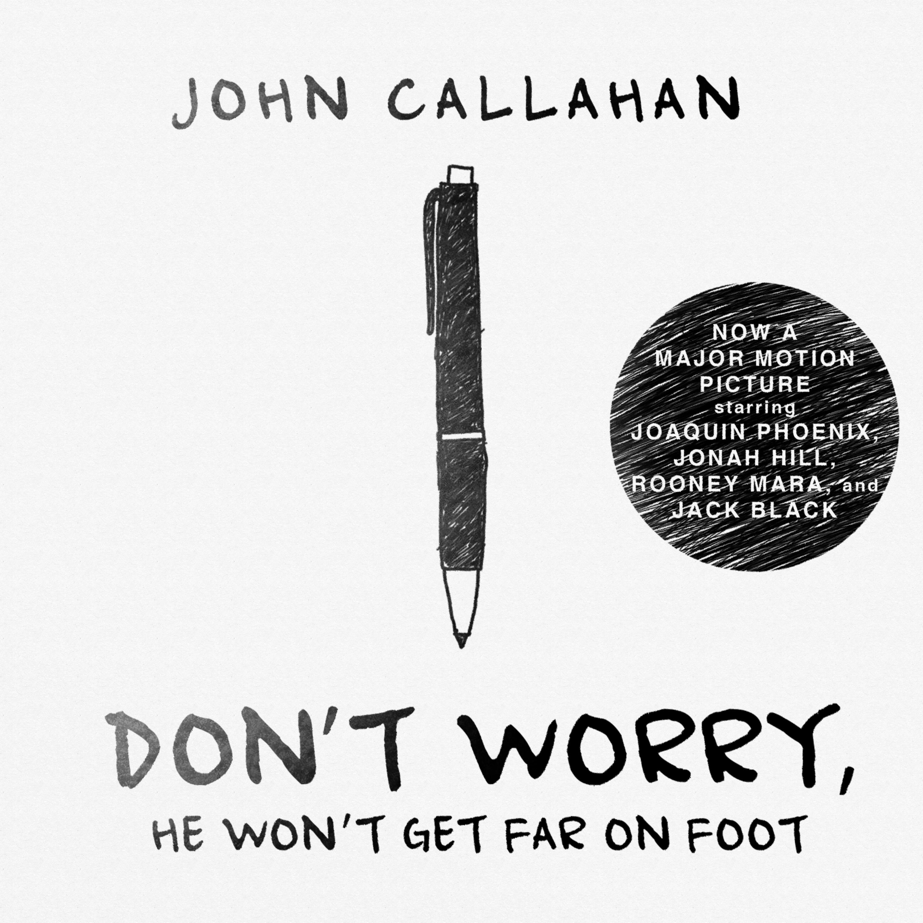 Printable Don't Worry, He Won't Get Far on Foot Audiobook Cover Art