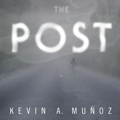 The Post Audiobook, by Kevin A. Muñoz