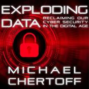 Exploding Data: Reclaiming Our Cyber Security in the Digital Age Audiobook, by Author Info Added Soon|