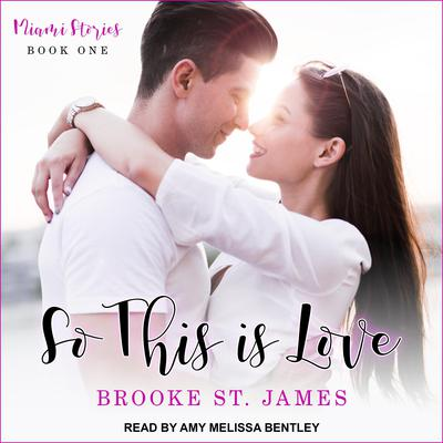 So This Is Love Audiobook, by Brooke St. James