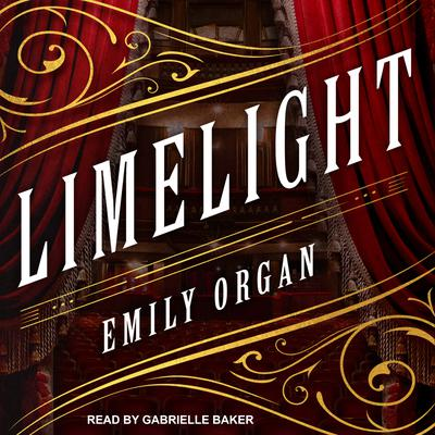 Limelight Audiobook, by Emily Organ