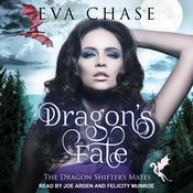 Dragons Fate: A Reverse Harem Paranormal Romance Audiobook, by Eva Chase