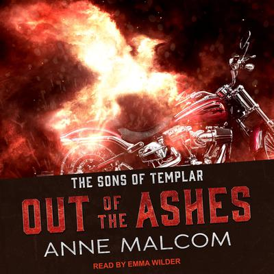 Out of the Ashes Audiobook, by Anne Malcom
