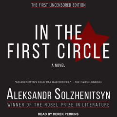 In the First Circle Audiobook, by Aleksandr Solzhenitsyn