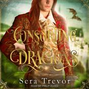 Consorting with Dragons Audiobook, by Author Info Added Soon