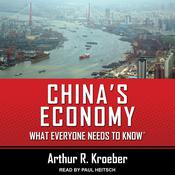 Chinas Economy: What Everyone Needs to Know® Audiobook, by Author Info Added Soon