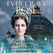 Ever Crave the Rose Audiobook, by Author Info Added Soon|