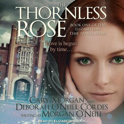 The Thornless Rose Audiobook, by Morgan O'Neill