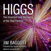 Higgs: The Invention and Discovery of the God Particle Audiobook, by Author Info Added Soon