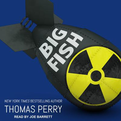 Big Fish Audiobook, by Thomas Perry