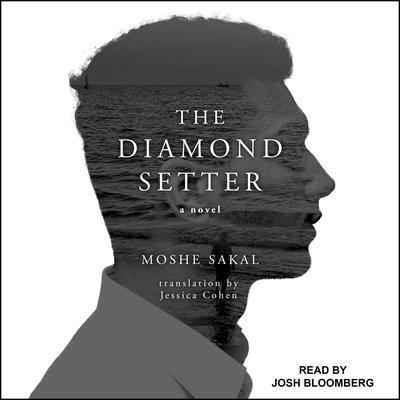The Diamond Setter Audiobook, by Moshe Sakal