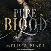 Pure Blood Audiobook, by Author Info Added Soon