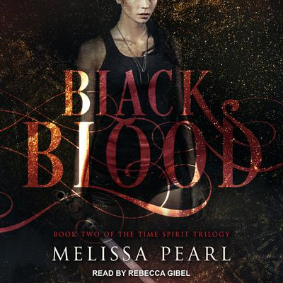 Black Blood Audiobook, by Melissa Pearl