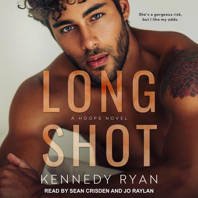 Long Shot: A HOOPS Novel Audiobook, by Kennedy Ryan