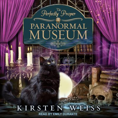 The Perfectly Proper Paranormal Museum Audiobook, by Kirsten Weiss