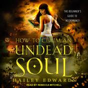 How to Claim an Undead Soul Audiobook, by Author Info Added Soon