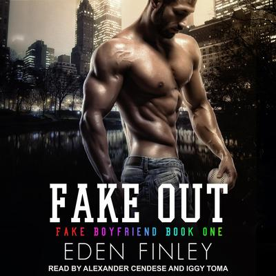 Fake Out Audiobook, by Eden Finley