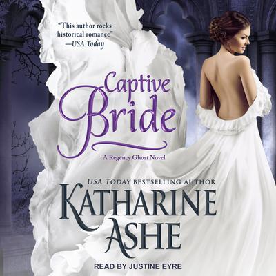 Captive Bride Audiobook, by Katharine Ashe