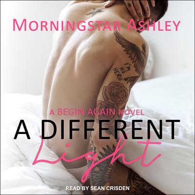 A Different Light Audiobook, by Morningstar Ashley