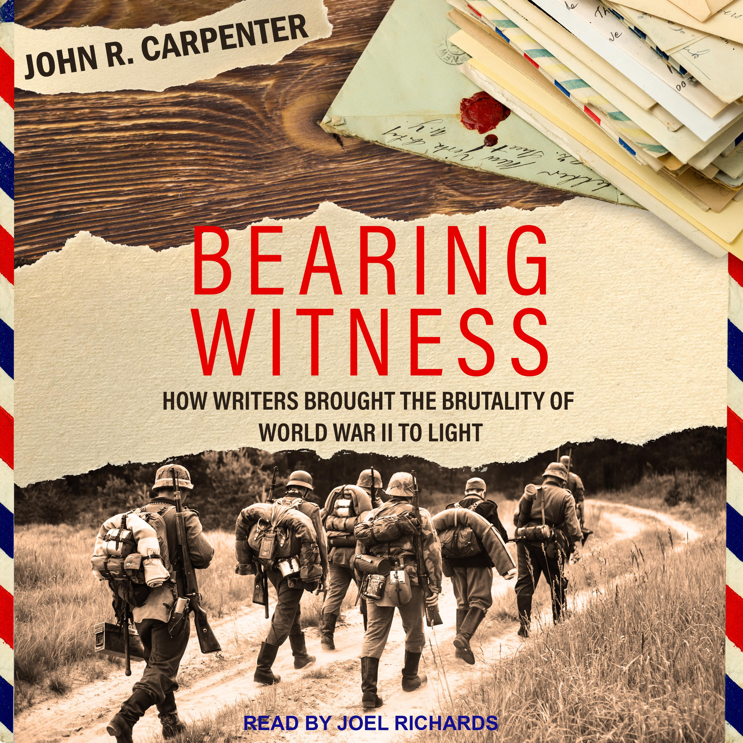 Printable Bearing Witness: How Writers Brought the Brutality of World War II to Light Audiobook Cover Art