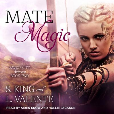 Mate Magic: A Paranormal Reverse Harem Romance Audiobook, by L. Valente