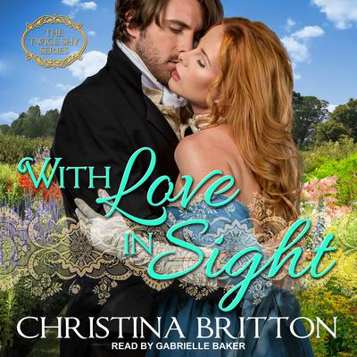 With Love in Sight Audiobook, by Christina Britton