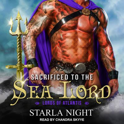 Sacrificed to the Sea Lord Audiobook, by Starla Night
