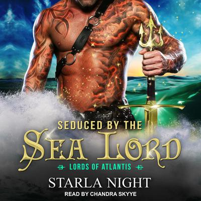 Seduced by the Sea Lord Audiobook, by Starla Night