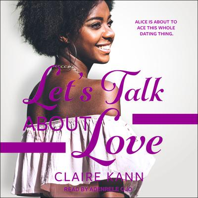 Lets Talk About Love Audiobook, by Claire Kann