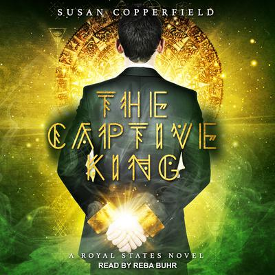 The Captive King Audiobook, by Susan Copperfield