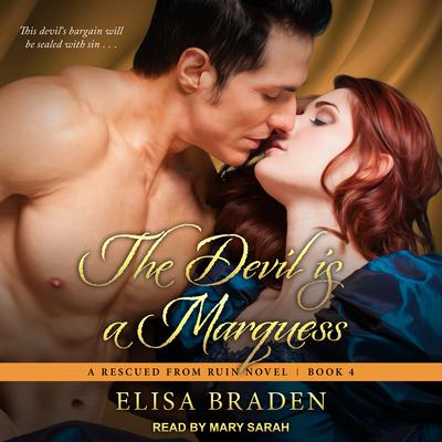 The Devil Is a Marquess Audiobook, by Elisa Braden