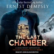 The Last Chamber Audiobook, by Ernest Dempsey
