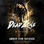 Dead Zone Audiobook, by Amber Lynn Natusch|