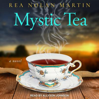 Mystic Tea Audiobook, by Rea Nolan Martin