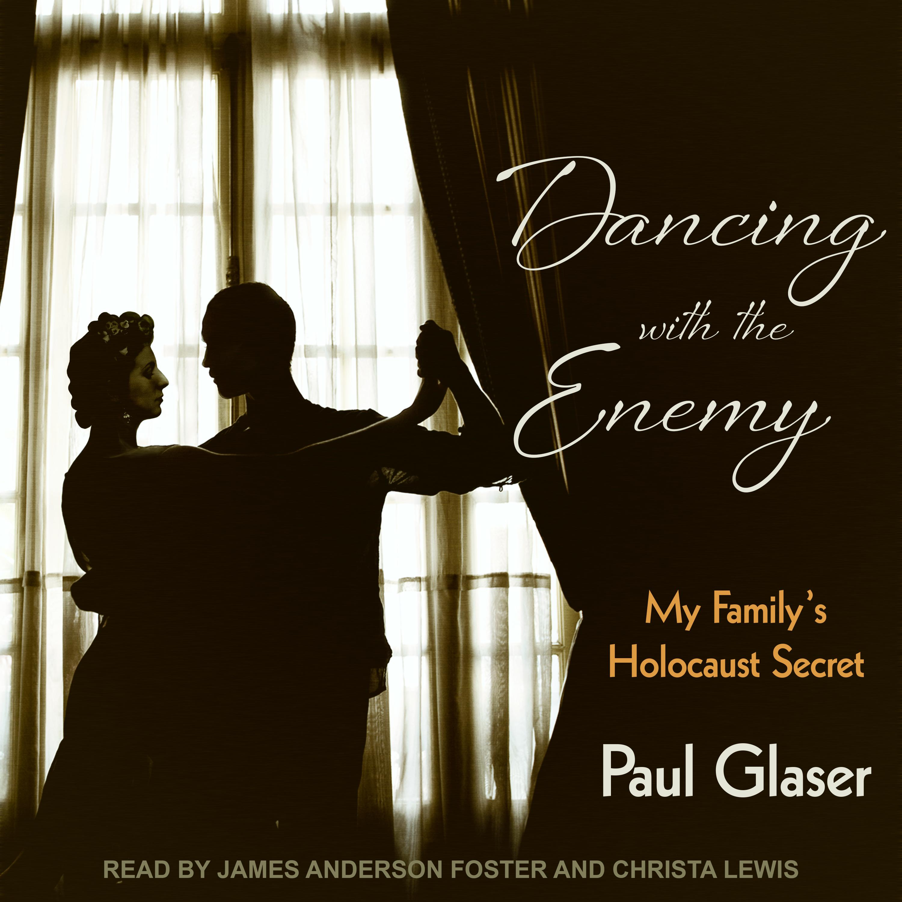 Printable Dancing with the Enemy: My Family's Holocaust Secret Audiobook Cover Art