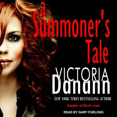 A Summoners Tale Audiobook, by Victoria Danann