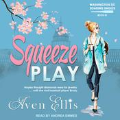 Squeeze Play Audiobook, by Author Info Added Soon