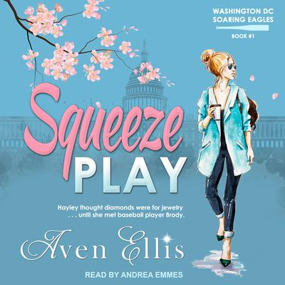 Squeeze Play Audiobook, by Aven Ellis