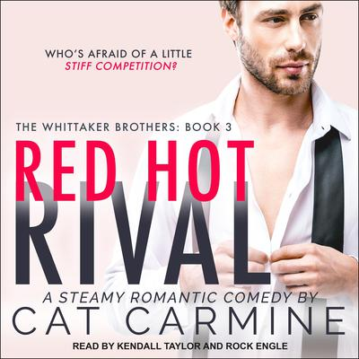 Red Hot Rival Audiobook, by Cat Carmine