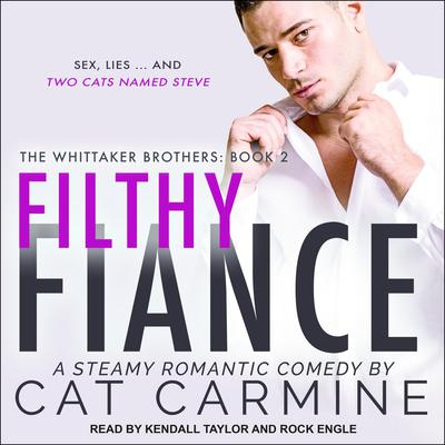 Filthy Fiance Audiobook, by Cat Carmine