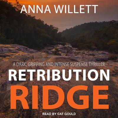 Retribution Ridge Audiobook, by Anna Willett