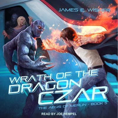 Wrath of the Dragon Czar Audiobook, by James E. Wisher