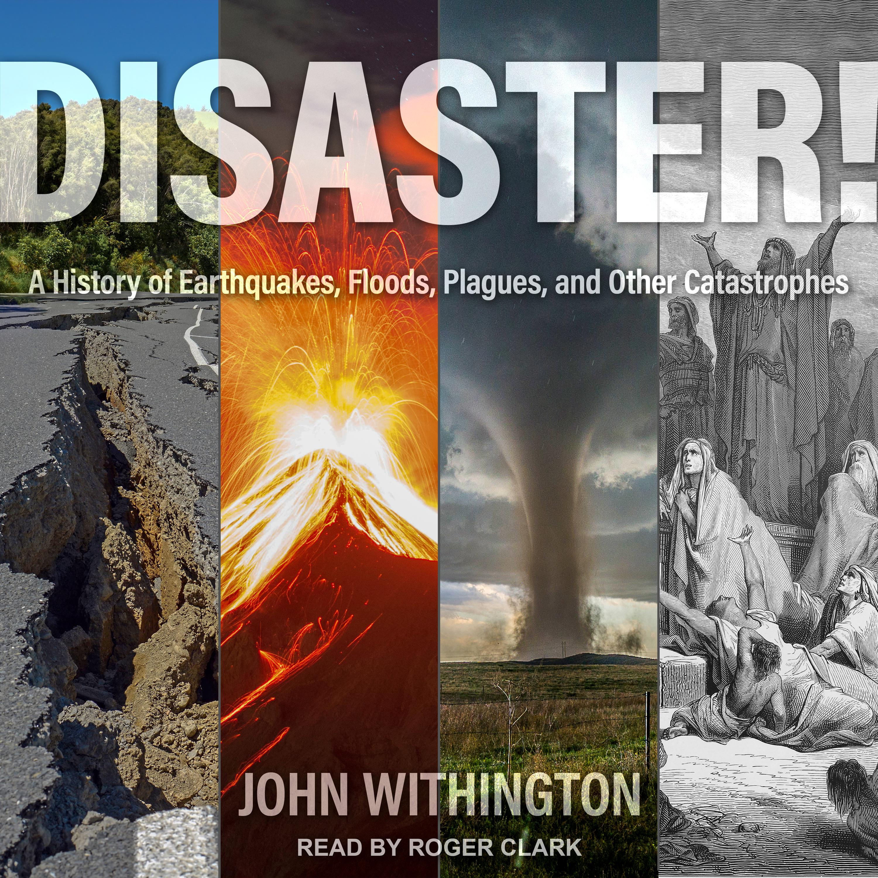 Printable Disaster!: A History of Earthquakes, Floods, Plagues, and Other Catastrophes Audiobook Cover Art