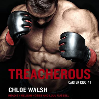 Treacherous Audiobook, by Chloe Walsh