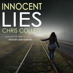 Innocent Lies Audiobook, by Author Info Added Soon