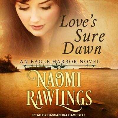 Loves Sure Dawn Audiobook, by